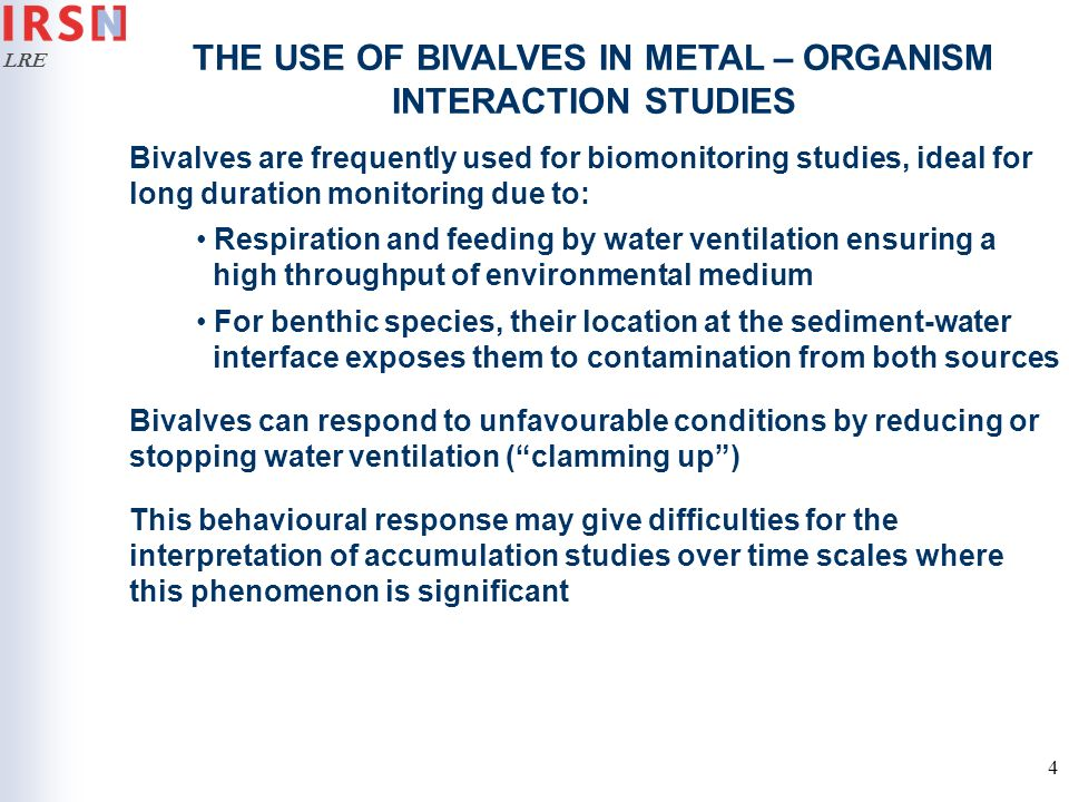 THE USE OF BIVALVES IN METAL – ORGANISM INTERACTION STUDIES