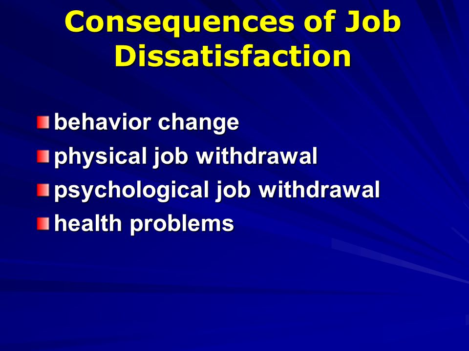 Consequences of Job Dissatisfaction