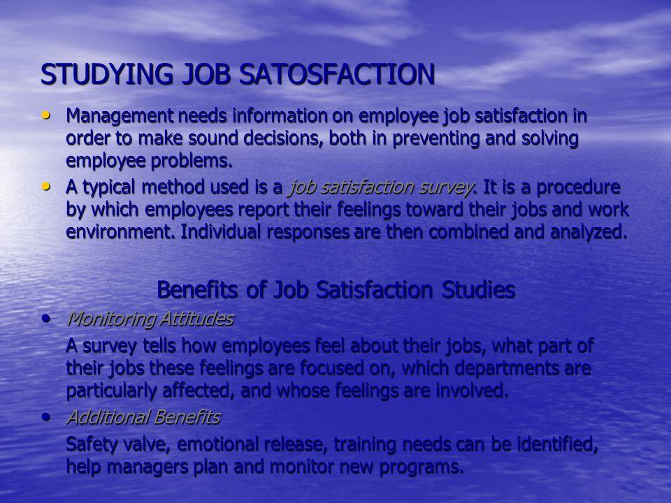 STUDYING JOB SATOSFACTION