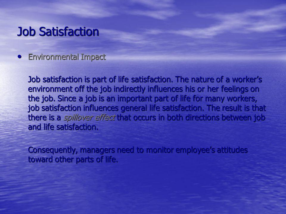 Job Satisfaction Environmental Impact