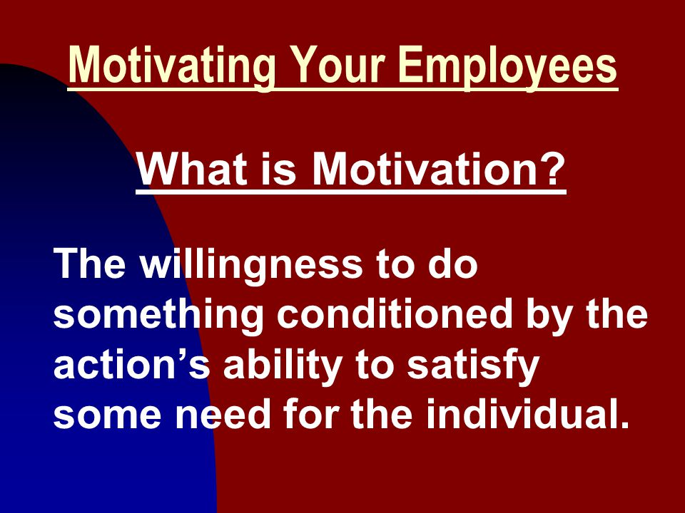 Motivating Your Employees
