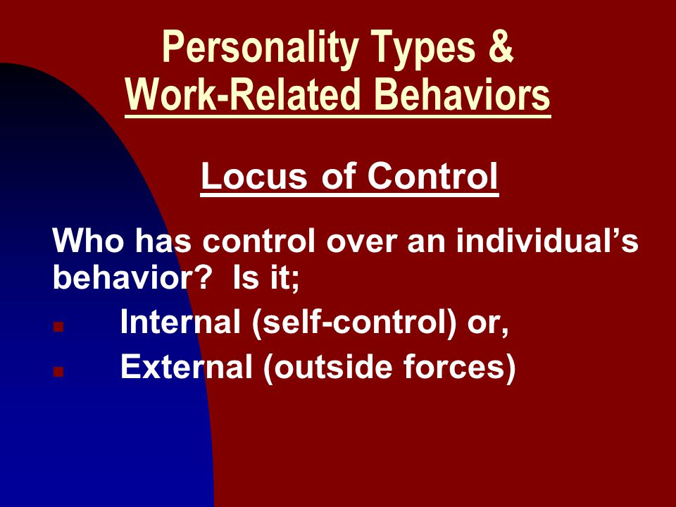 Personality Types & Work-Related Behaviors