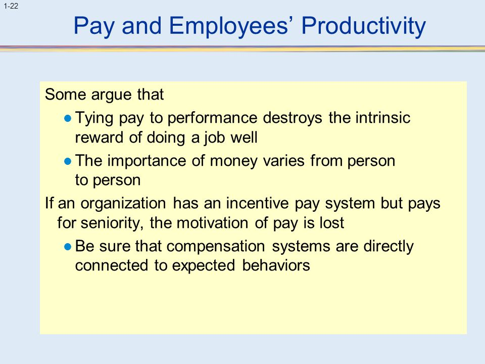 Pay and Employees' Productivity