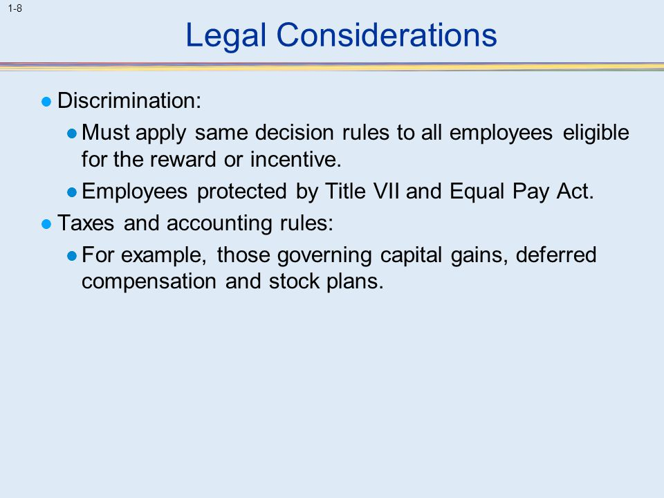 Legal Considerations Discrimination: