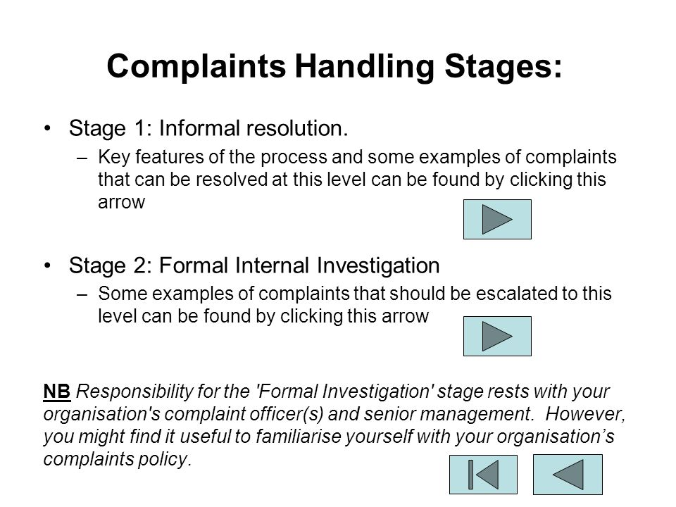 stages of complaint procedure What happens when i have complained we will always tell you who is dealing  with your complaint our complaints procedure has two stages:.
