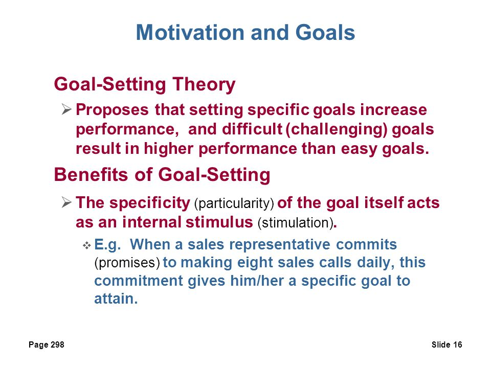 Motivation and Goals Goal-Setting Theory Benefits of Goal-Setting