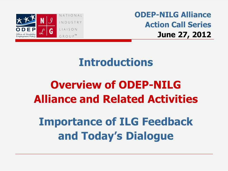 Alliance and Related Activities Importance of ILG Feedback