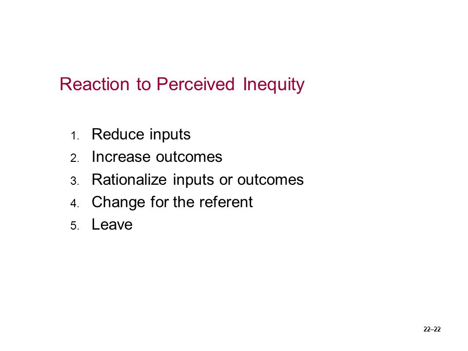 Reaction to Perceived Inequity