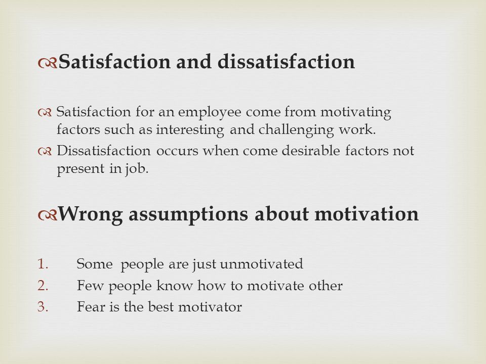 Satisfaction and dissatisfaction