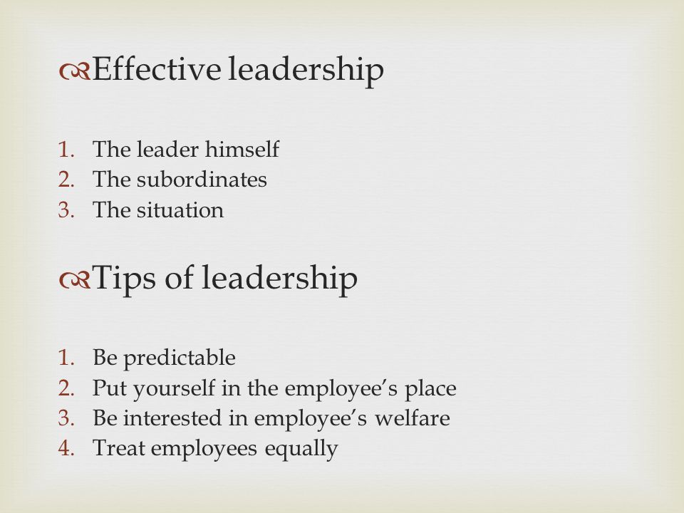 Effective leadership Tips of leadership The leader himself