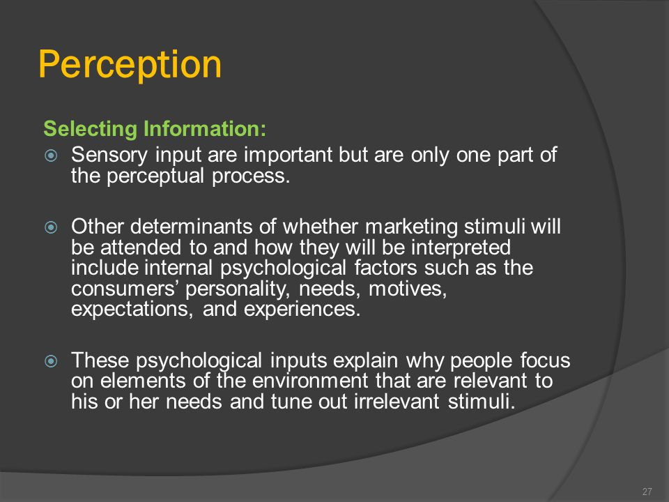 Why is Perception important?