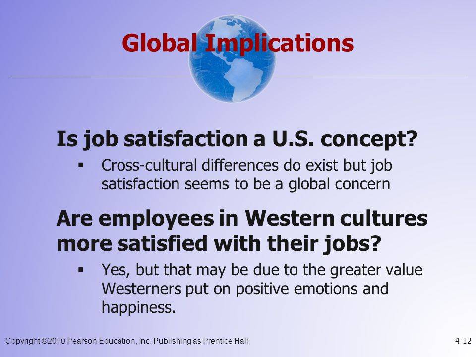 Global Implications Is job satisfaction a U.S. concept