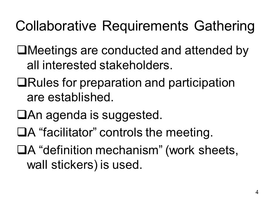 Collaborative Requirements Gathering