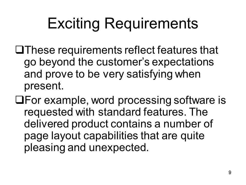 Exciting Requirements