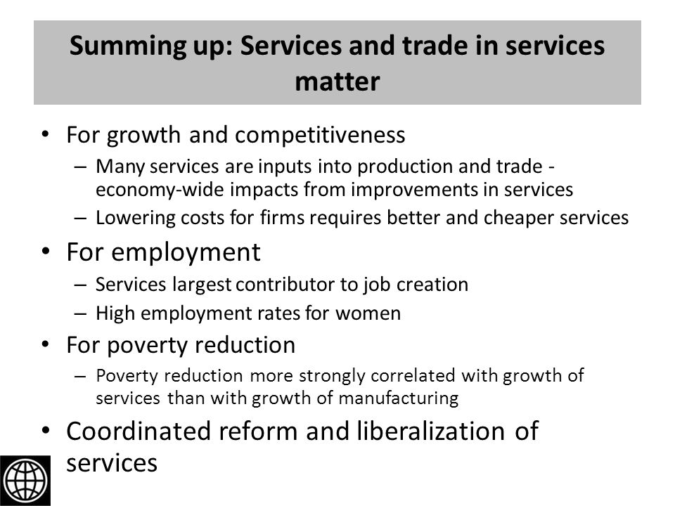 Summing up: Services and trade in services matter