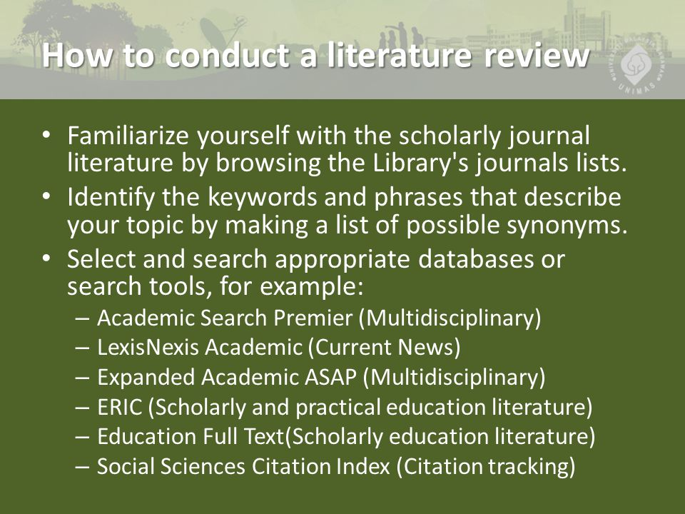 conducting a scholarly literature review lambert Structured literature review: retrospection and discourse on an important task when conducting business research scholarly articles invariably review past.