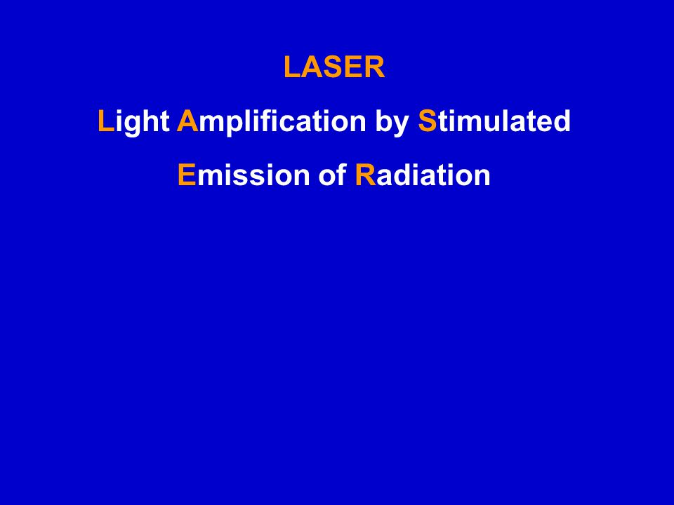 Light Amplification by Stimulated