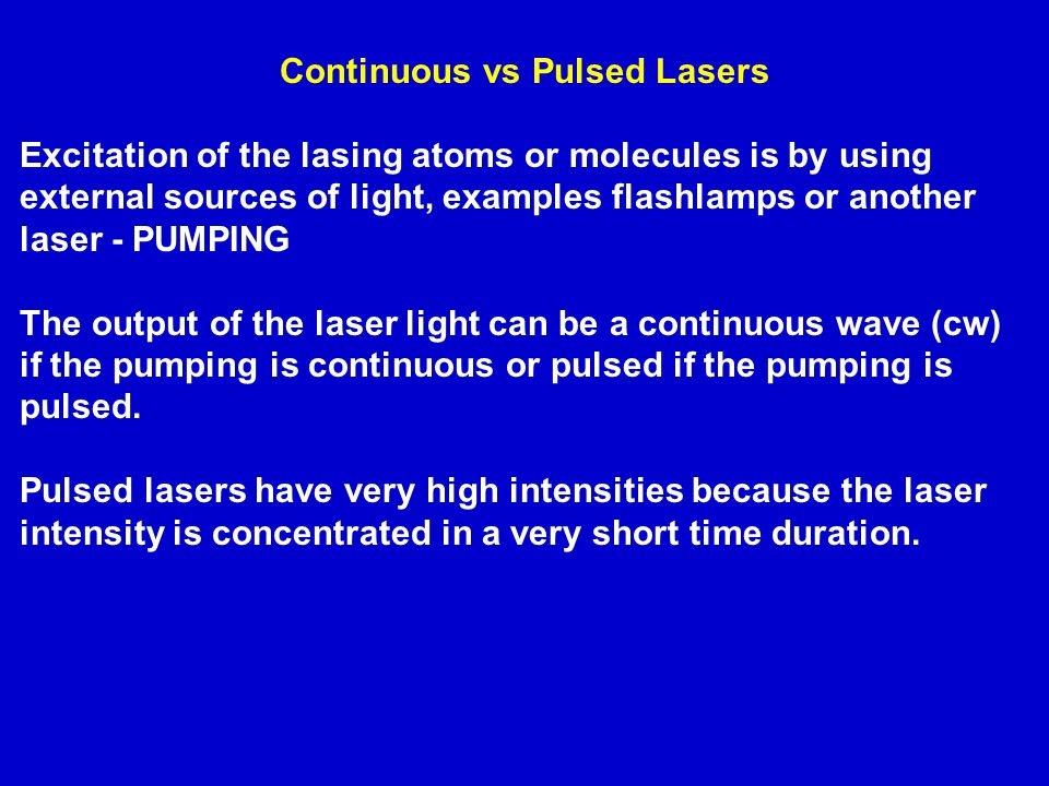 Continuous vs Pulsed Lasers