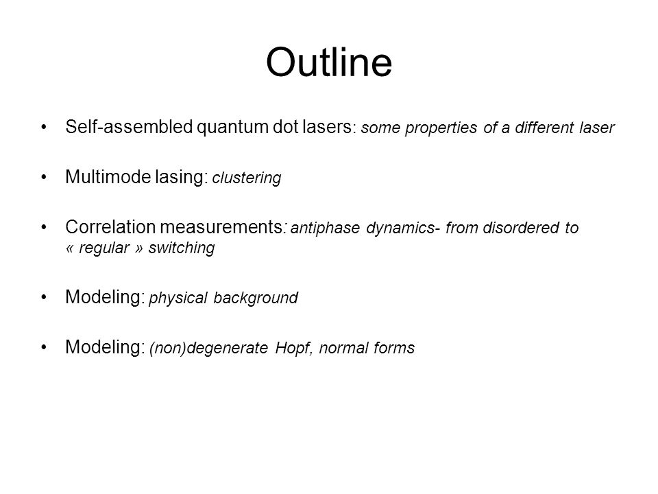 Synchronization And Clustering In A Quantum Dot Laser - Ppt Download