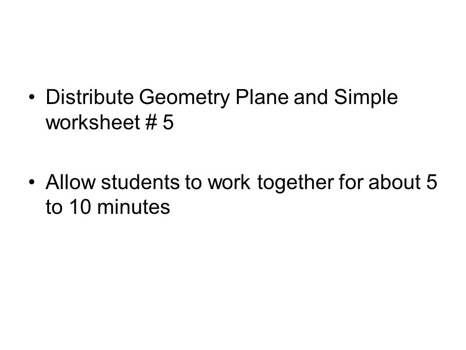 1.2 Points, Lines, and Planes the 3 undefined terms of Geometry ...