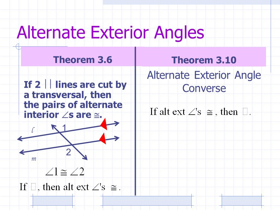 3 1 lines and angles 3 3 parallel lines and transversals 3 ppt video online download for Alternate exterior angles conjecture