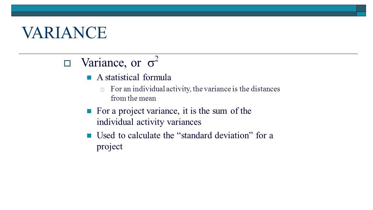 Variance Variance, Or 2 A Statistical Formula 42 Standard Deviation