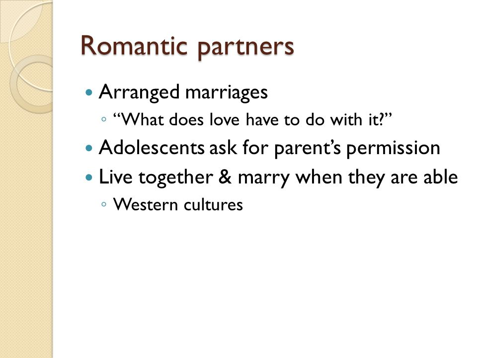Romantic partners Arranged marriages