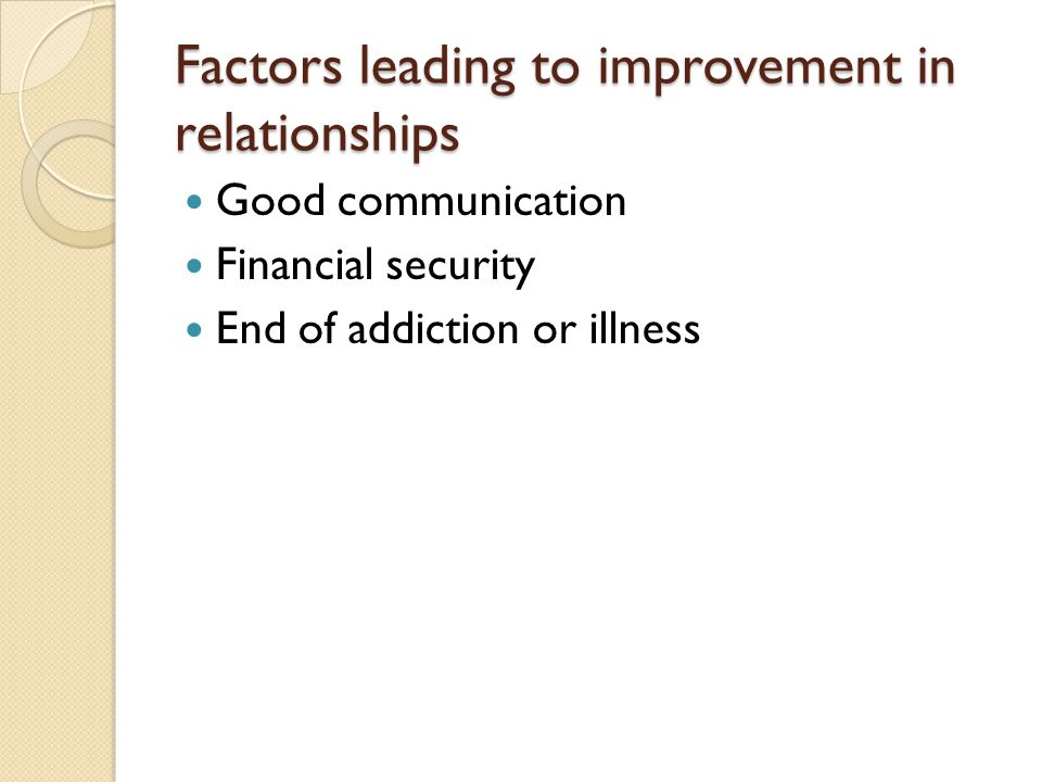 Factors leading to improvement in relationships