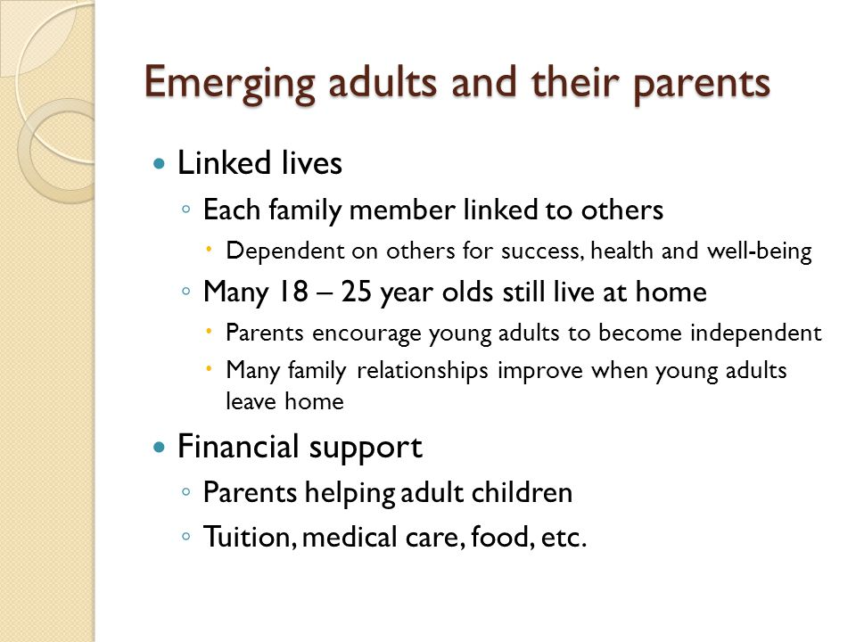 Emerging adults and their parents