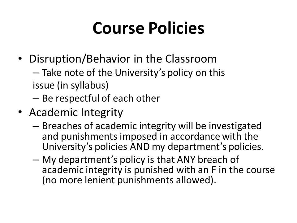Course Policies Disruption/Behavior in the Classroom