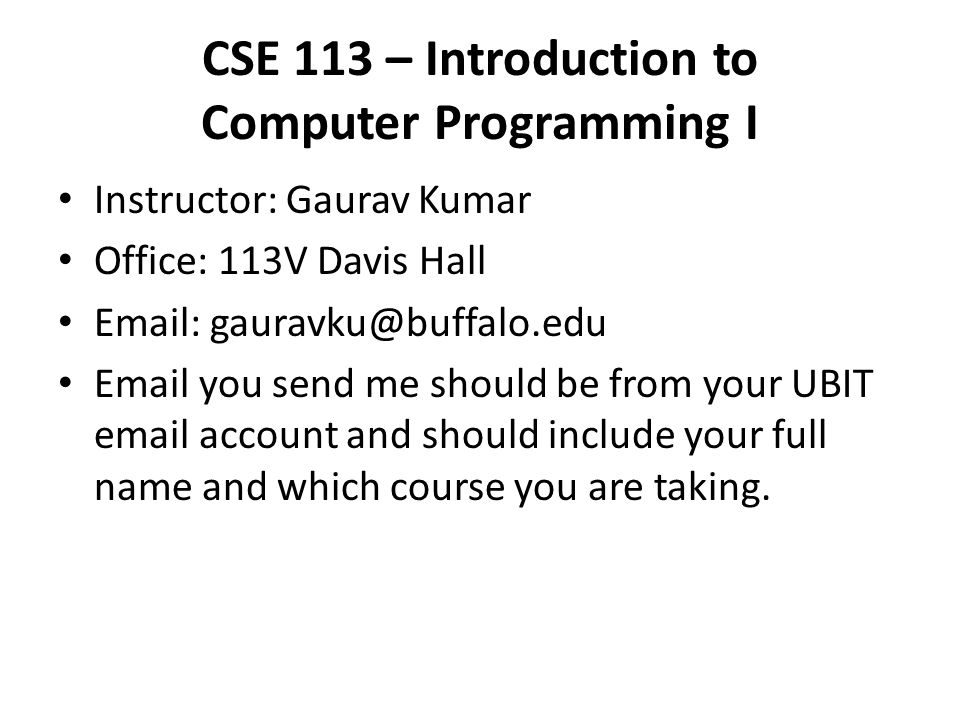 CSE 113 – Introduction to Computer Programming I