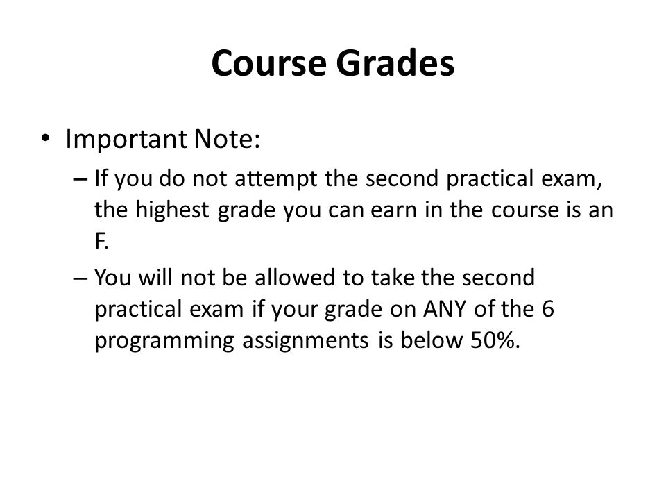Course Grades Important Note: