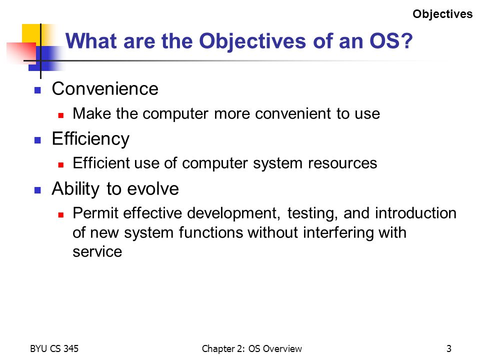 What are the Objectives of an OS