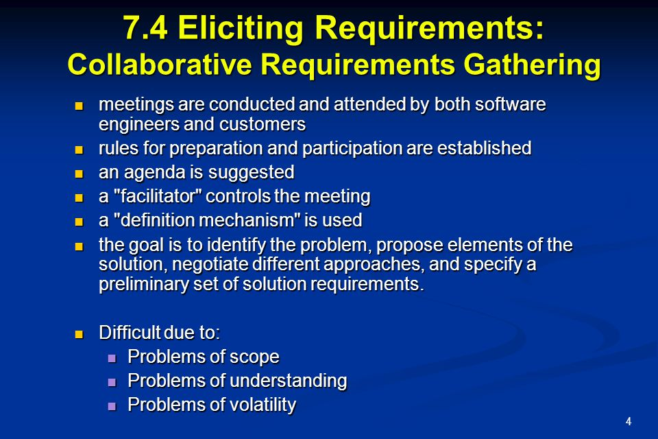 7.4 Eliciting Requirements: Collaborative Requirements Gathering