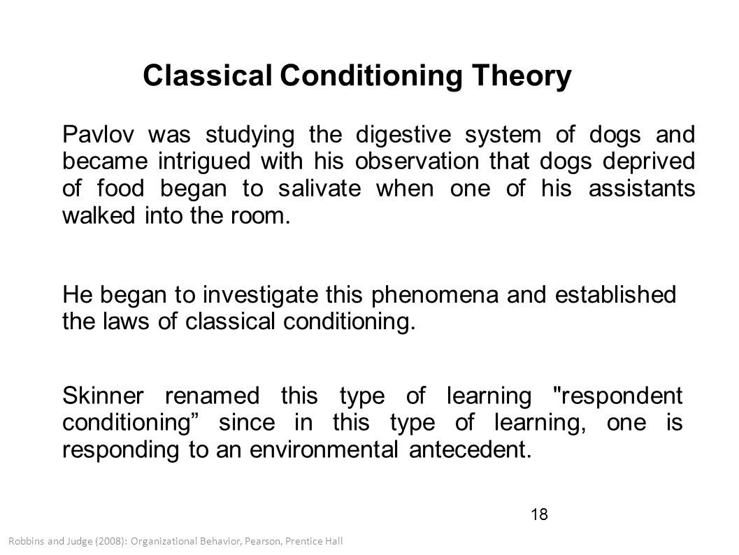 classical conditioning and behavior An introduction to classical (respondent) conditioning educational psychology interactive in classical conditioning no new behaviors are learned.