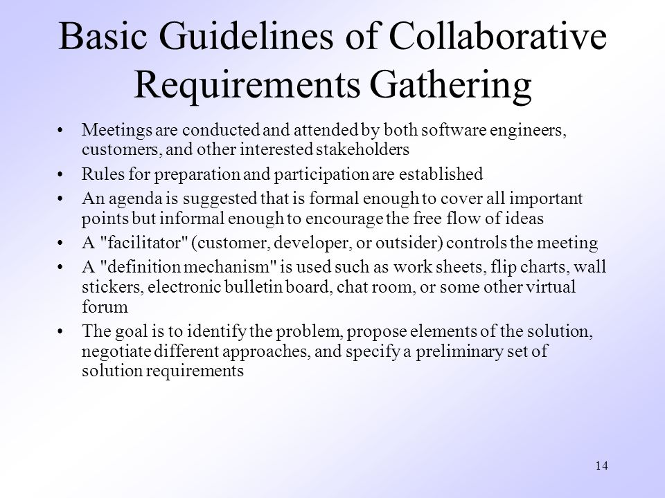 Basic Guidelines of Collaborative Requirements Gathering