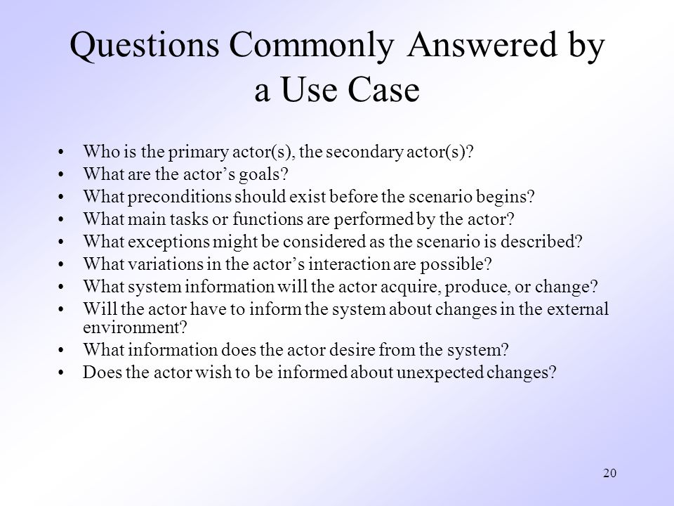 Questions Commonly Answered by a Use Case