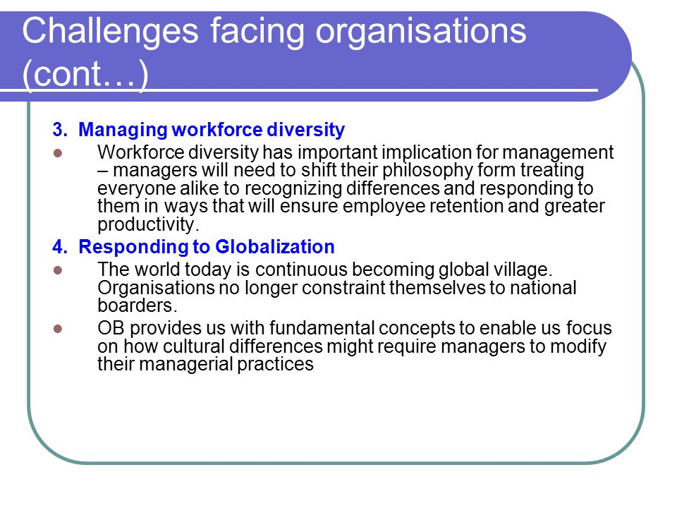 challenges facing todays organizations Key challenges and trends faced by human resource managers  key challenges and trends faced by human  the major challenges facing.