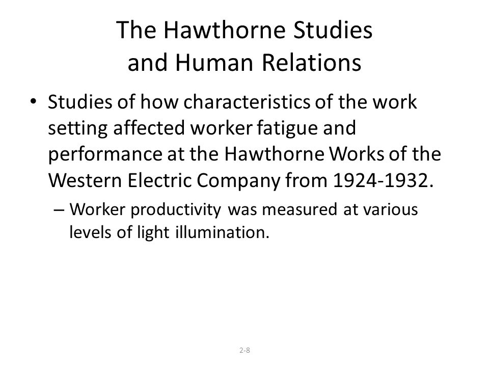 The Hawthorne Studies and Human Relations