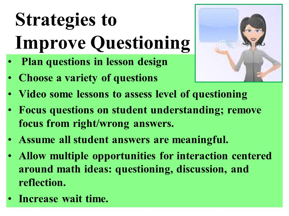 Strategies to Improve Questioning