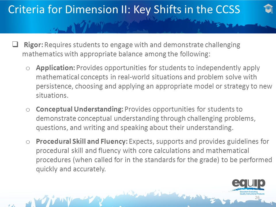Criteria for Dimension II: Key Shifts in the CCSS