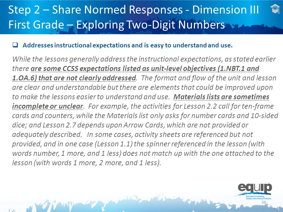 Step 2 – Share Normed Responses - Dimension III First Grade – Exploring Two-Digit Numbers