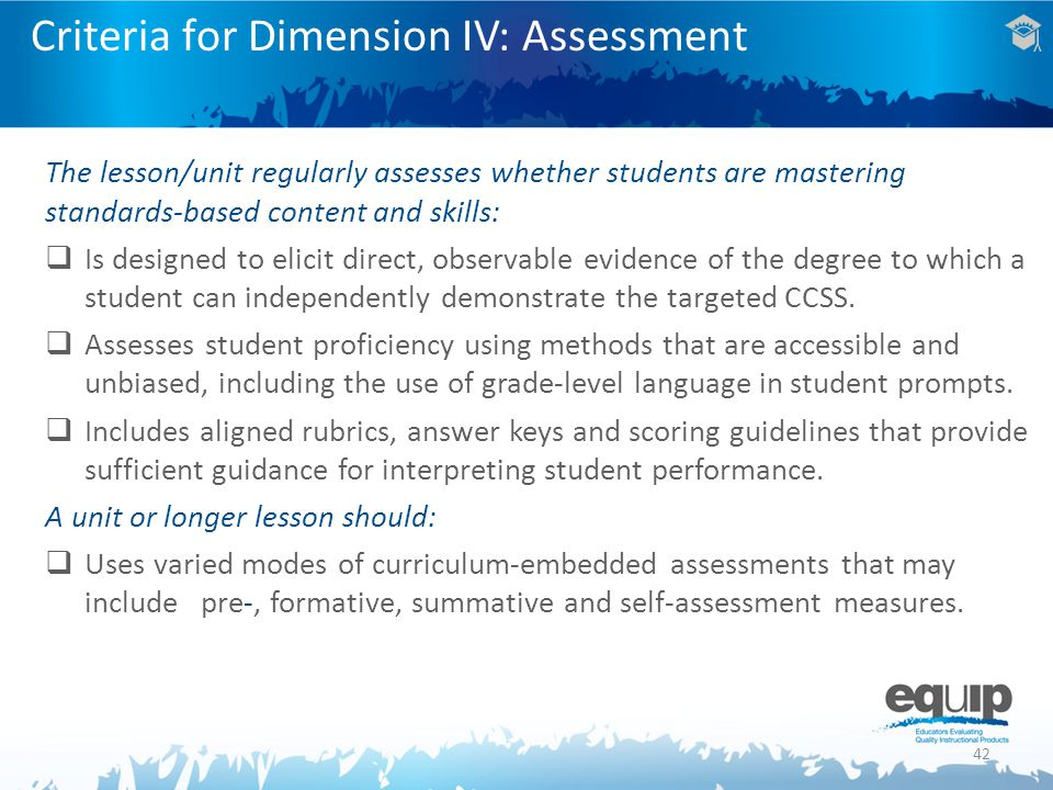 Criteria for Dimension IV: Assessment