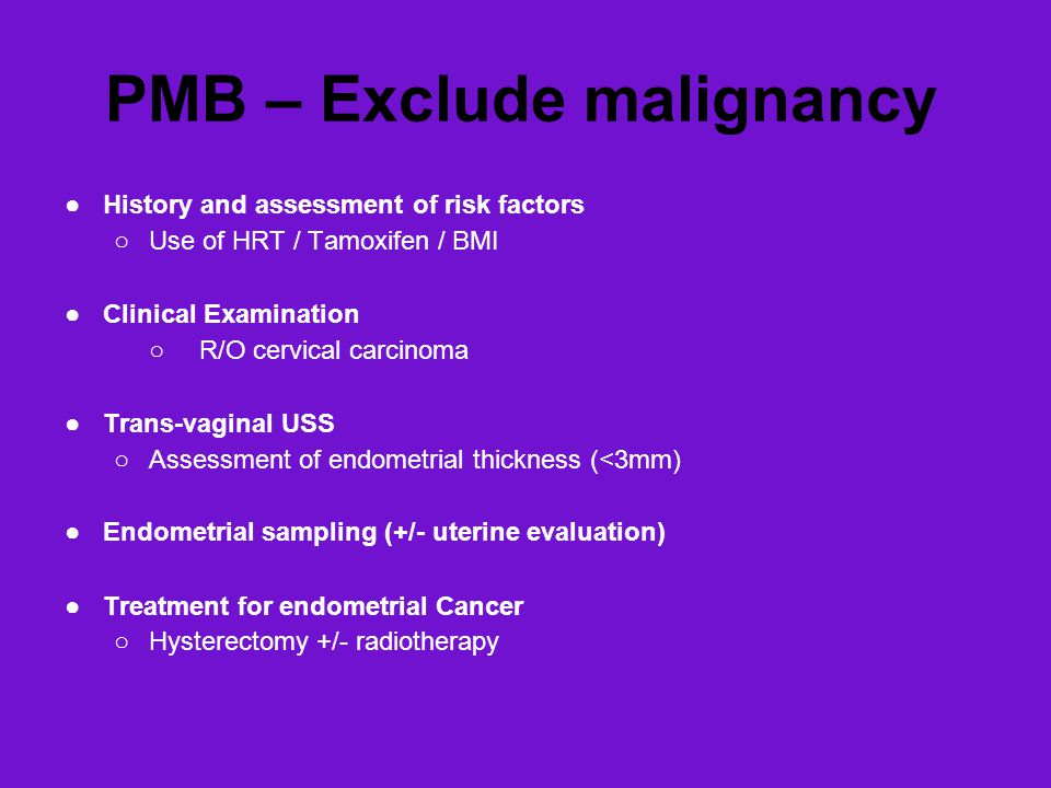 PMB – Exclude malignancy