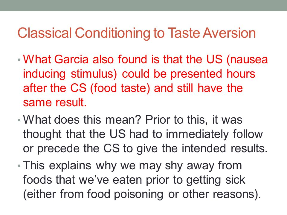 taste aversion through classical conditioning essay How did pavlov's dog experiments lead to one of the greatest discoveries in psychology learn more about pavlov's dogs and classical conditioning.