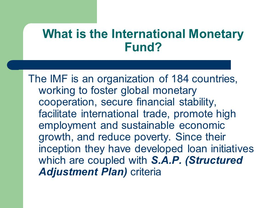 international monetary funds International monetary fund (imf) key features type of organisation: united  nations specialized agency charter/constitution: articles of agreement of the.