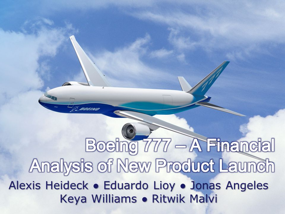 boeing 777 finance case study essay Seeing its market leadership was taken by airbus, boeing tried to improve itself and gain advantage over its competitors.
