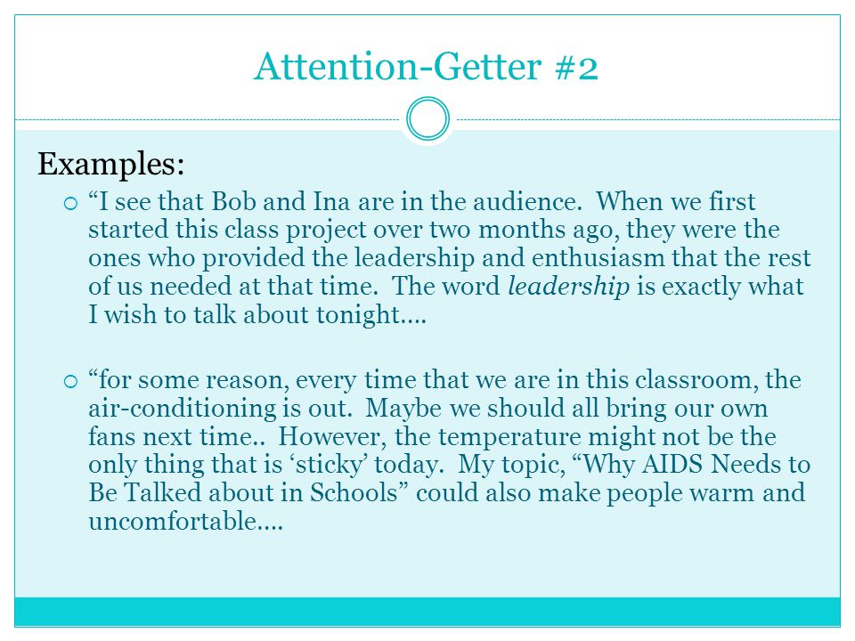 informative speech attention getters examples This sample informative speech is on the  use it as an example for writing your own informative speech  has been shown to increase attention spans this is a .
