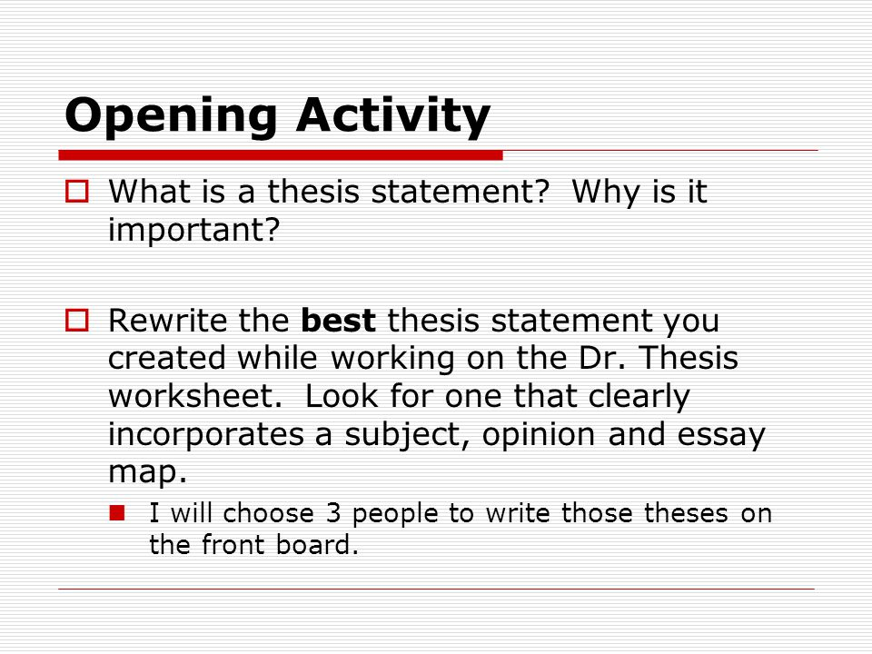 why is a thesis statement important in writing The essay & the thesis statement english 093 learn flashcards write spell test match gravity why is the thesis statement the important part of an essay.