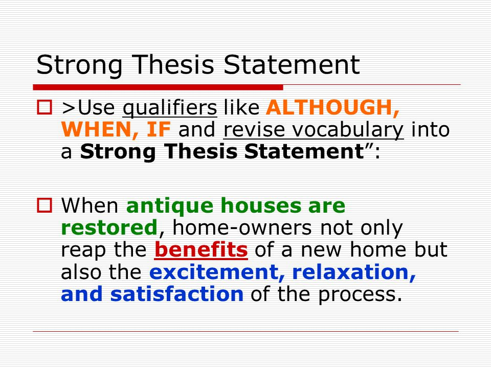 strong thesis sentence Essay writing about love strong thesis statement a simple formula for thesis statements in your essays--a sentence that contains your topic + your.